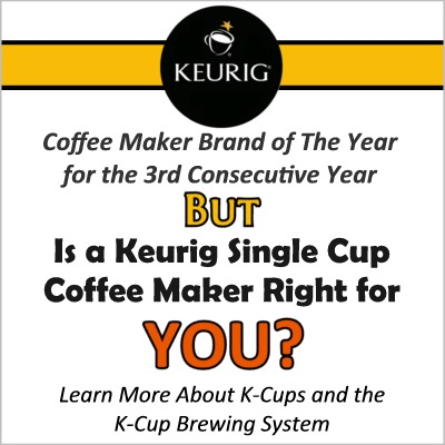 K-Cups and the Keurig Brewing System