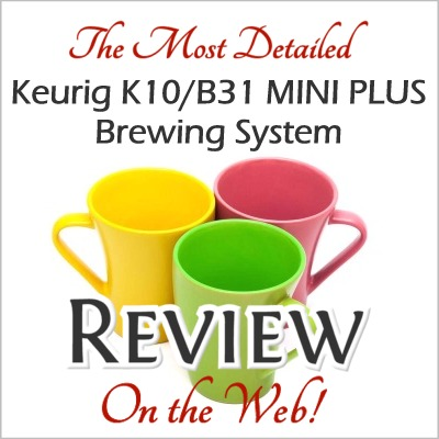 Keurig K10/B31 Mini Plus Brewing System Review